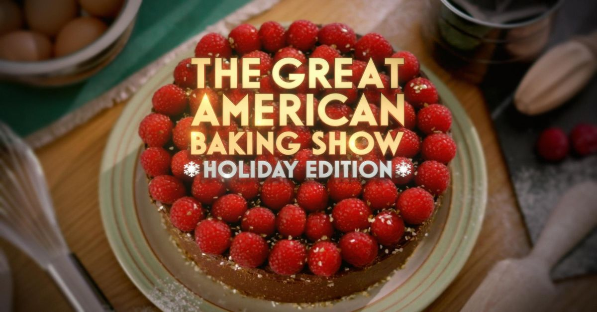 About The Great American Baking Show Holiday Edition TV