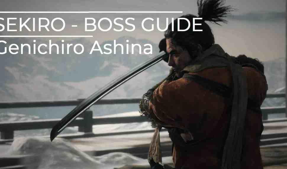 Sekiro – Boss Guide – Genichiro