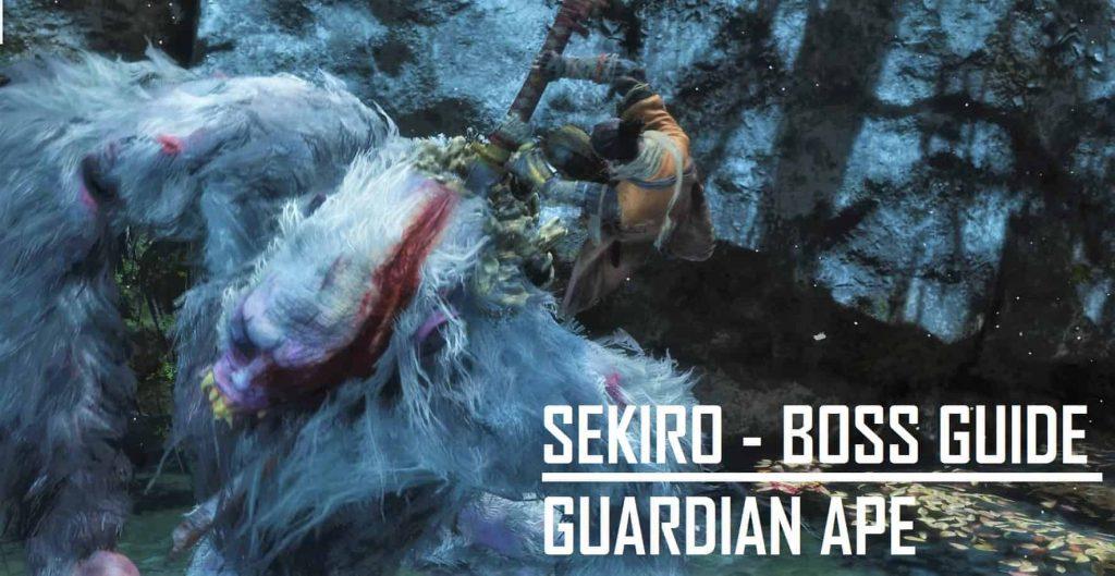 Sekiro - Guardian Ape Guide