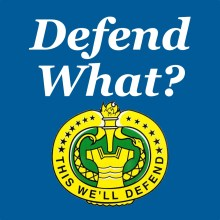 Defend What?
