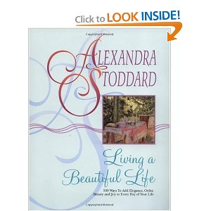Living a Beautiful Life, Alexandra Stoddard