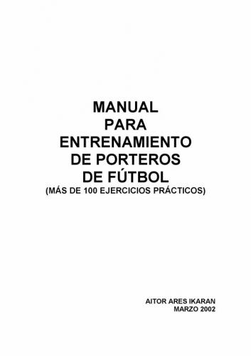 Documento Manual:100 ejercicios para arqueros de futbol