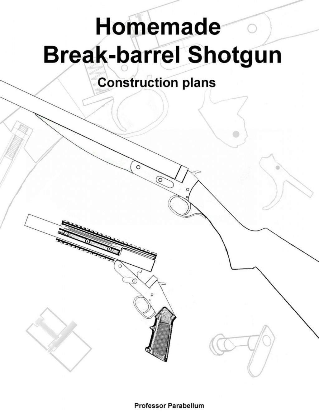 BUILD YOUR OWN Simple Homemade Shotgun (FREE Project Plans