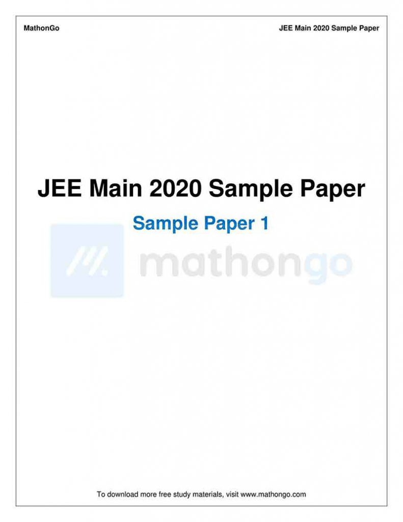 JEE Main Sample Mock Paper-1 with Solutions for 2020