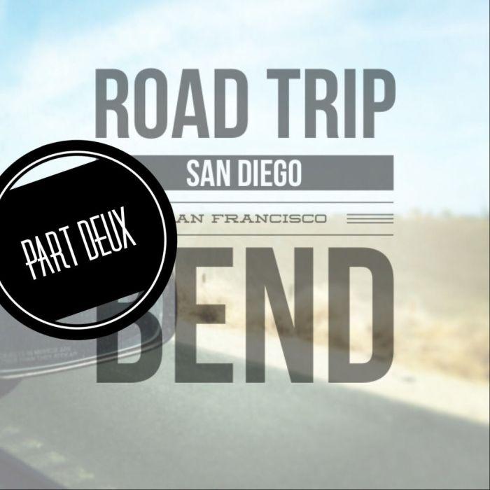 Road Trip, Part Deux - San Francisco