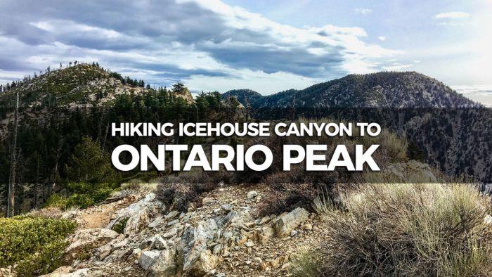 Hiking Icehouse Canyon to Ontario Peak