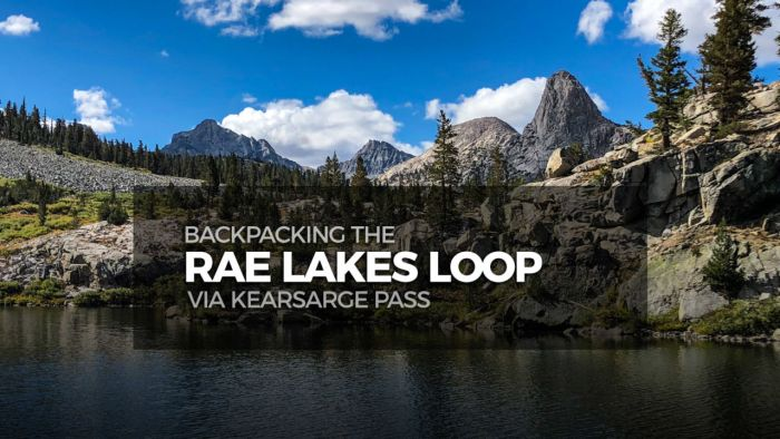 Backpacking the Rae Lakes Loop via Kearsarge Pass