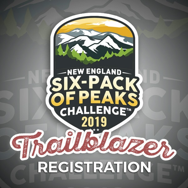 2019 New England Six-Pack of Peaks Challenge Trailblazer Registration