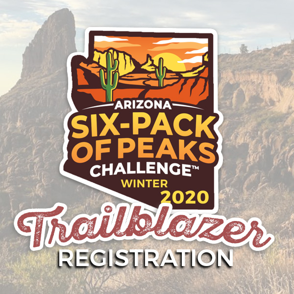 2020 Arizona Winter Six-Pack of Peaks Challenge - Trailblazer Registration