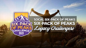 2021 SoCal Six-Pack of Peaks Legacy Challengers