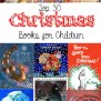 30 Best Christmas Books For Kids The Gracious Wife