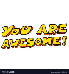 you re awesome clipart [ 1000 x 1080 Pixel ]