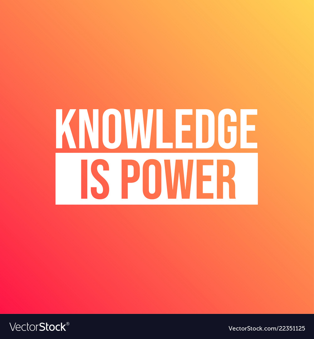 knowledge is power inspirational