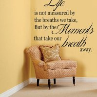 Buy Life is not measured by the breaths we take ...