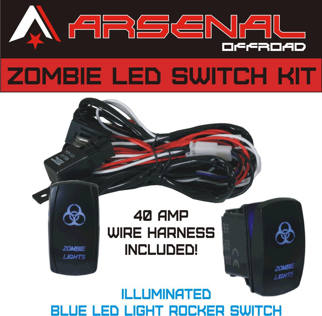 medium resolution of zombie rocker switch kit by arsenal offroad tm 40 amp relay 30amp fuse laser blue led spst on off rocker switch wiring harness kits great for utv suv