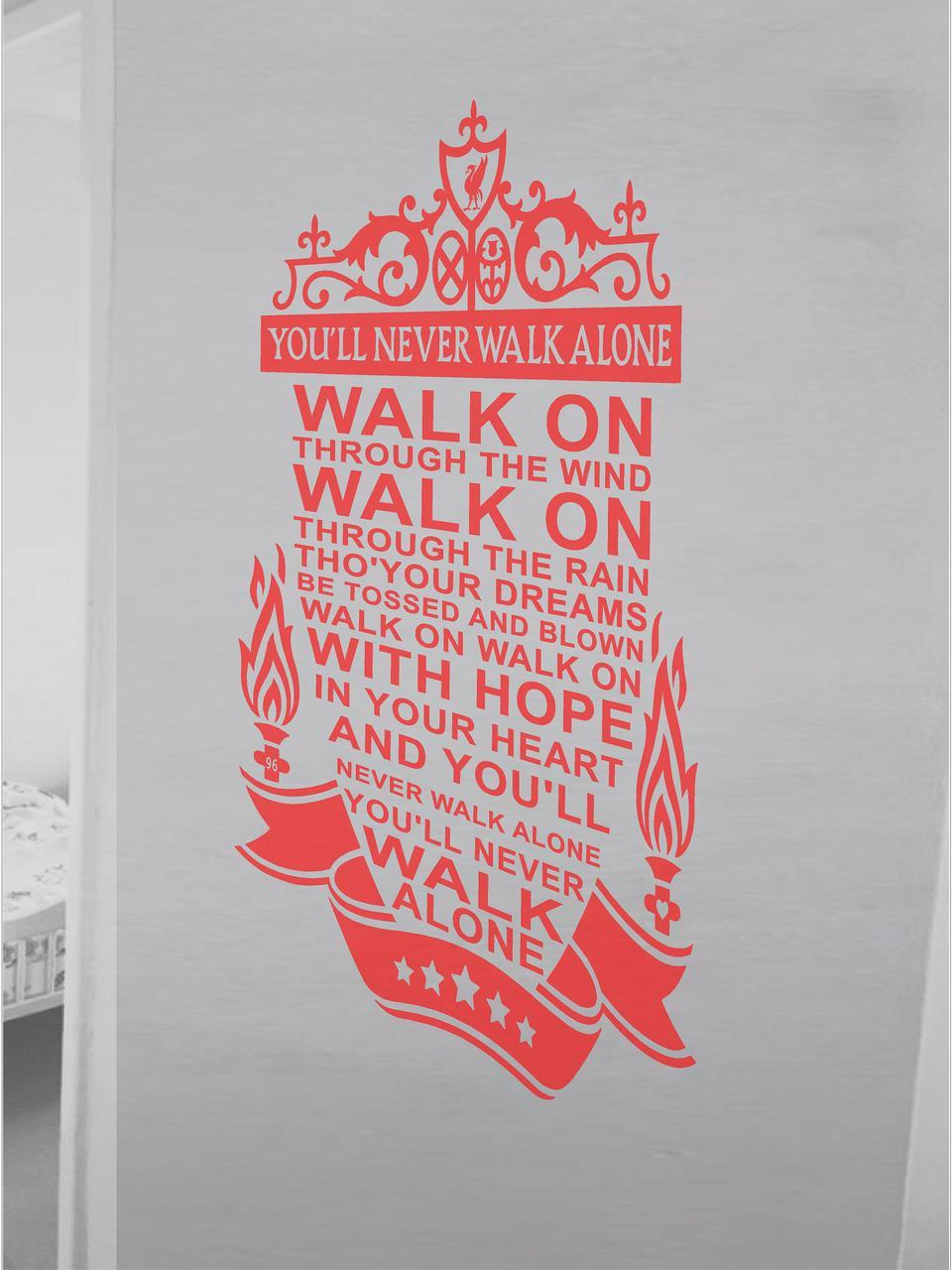 Liverpool You'll Never Walk Alone - totesamazewalls