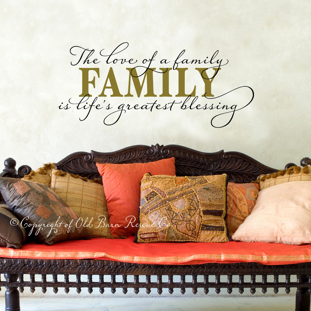 The Love Of A Family Is Life S Greatest Blessing Large Wall Decal