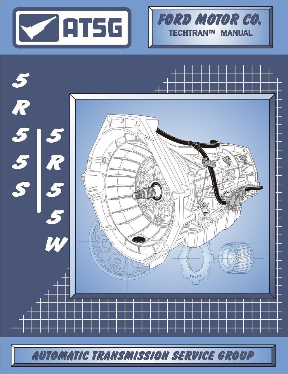 medium resolution of atsg tech manual 5r55w 5r55s ford mercury jaguar 2002 on rebuild guide book new ct powertrain products