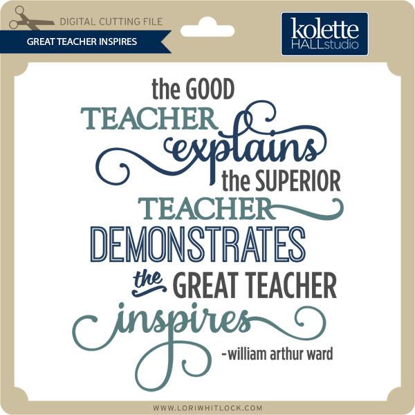great teacher inspire