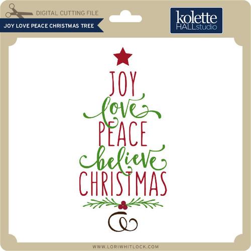 Download Joy Love Peace Christmas Tree - Lori Whitlock's SVG Shop