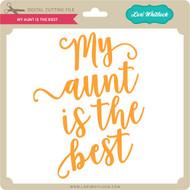 Download My Aunt Spoils Me - Lori Whitlock's SVG Shop