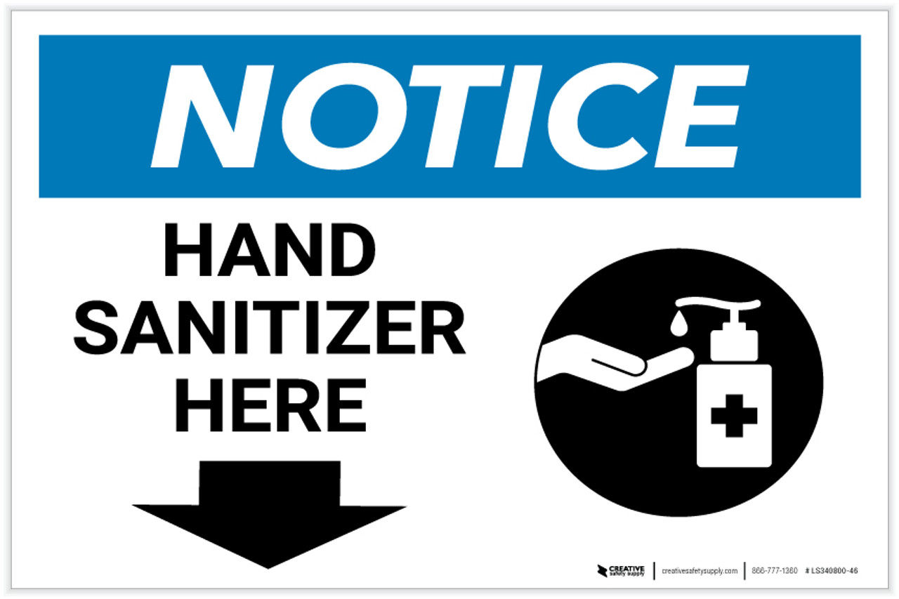 Notice: Hand Sanitizer Here Down Arrow with Icon Landscape - Label   Creative Safety Supply