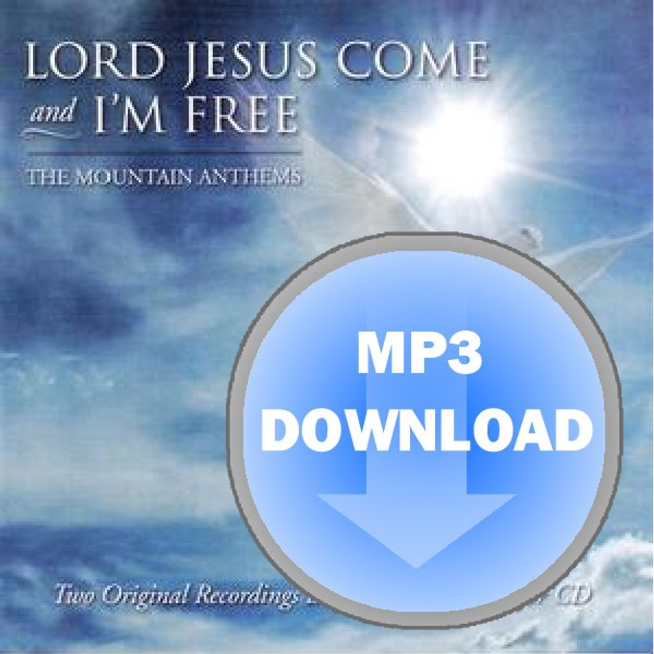 Lord Jesus Come I M Free Album Download Mp3 Melt The Heart