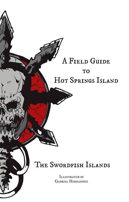 The Dark Of Hot Springs Island : springs, island, System, Neutral, Hexcrawl, Table, Swordfish, Islands