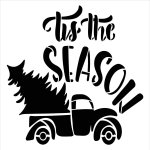 Tis The Season Stencil By Studior12 Vintage Red Truck With Christmas Tree Diy Holiday Farmhouse Home Decor Craft Paint Wood Signs Reusable Mylar Template Select Size Creative Arts Lifestyle
