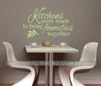 Kitchens Were Made to Bring Families Together Wall Decal ...