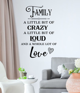 Family Quote Sticker Little Bit Of Loud Crazy Love Wall