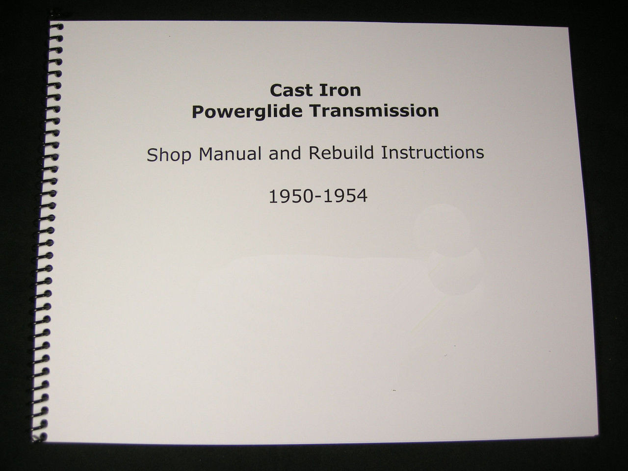 1950 1954 cast iron powerglide shop manual overhaul rebuild 4l80e transmission diagram 1950 1954 cast [ 1280 x 960 Pixel ]