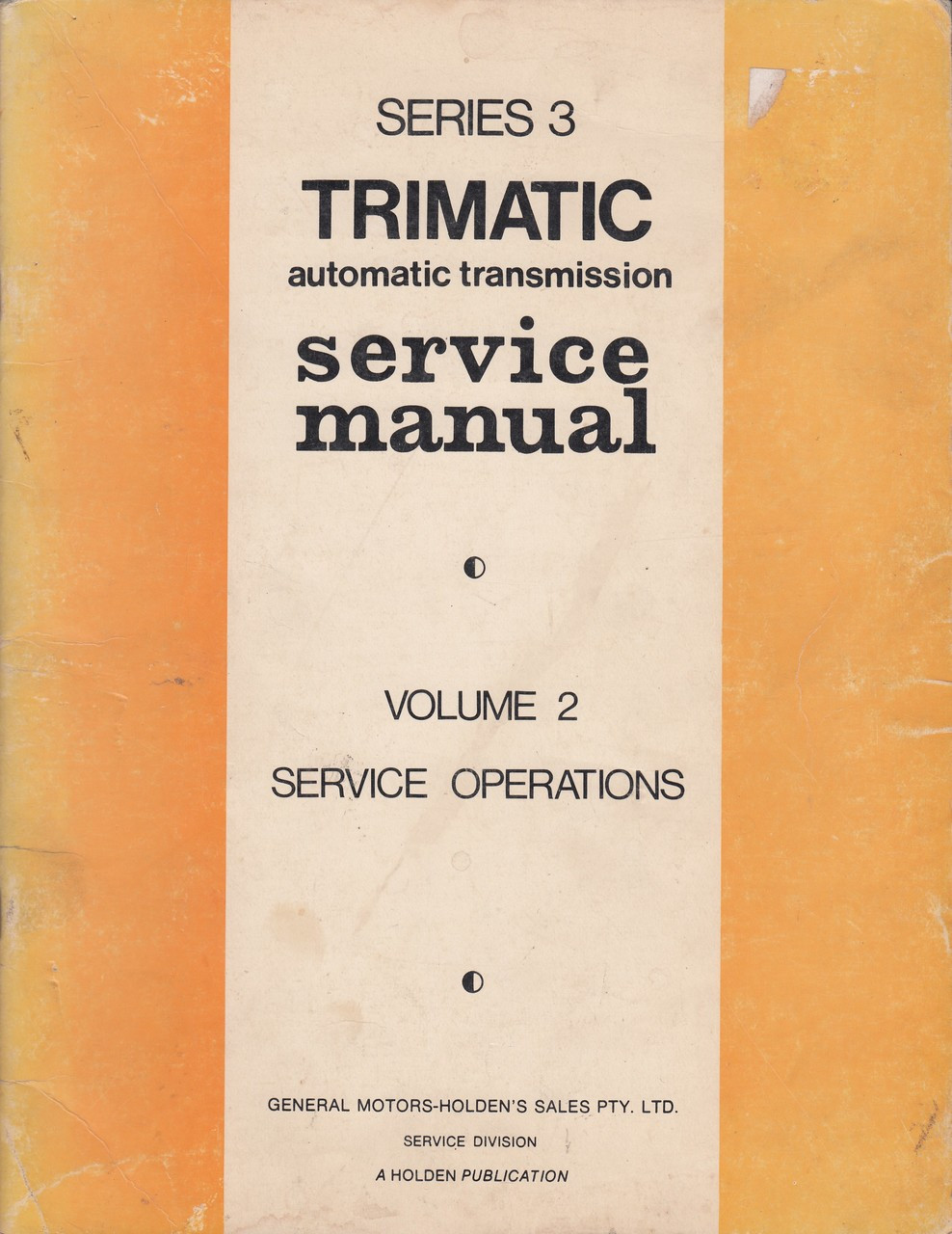 small resolution of holden series 3 trimatic automatic transmission service manual vol 2 service operations