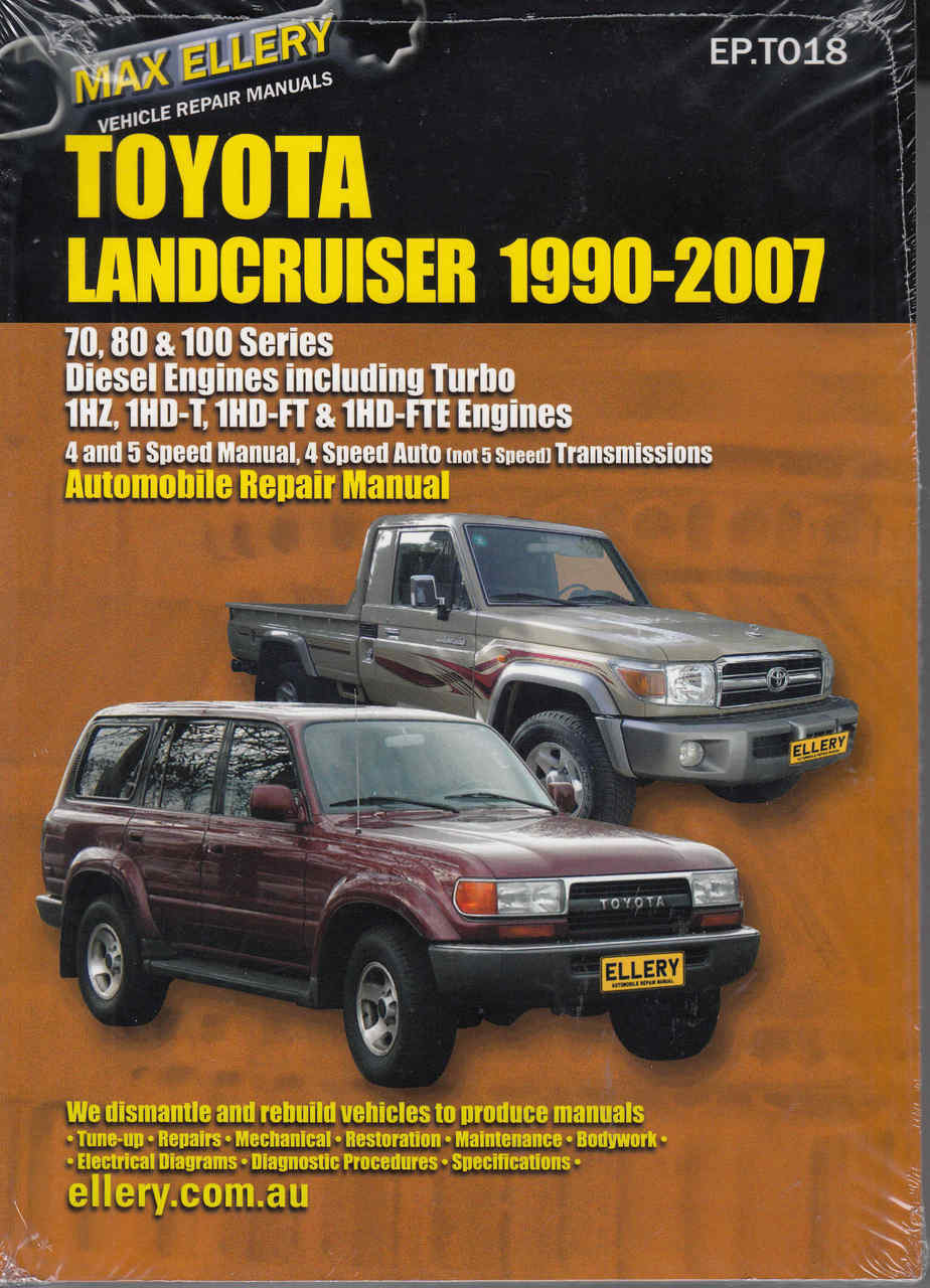 small resolution of toyota land cruiser 70 s 80 s amp 100 s series 1990 2007 workshop manual