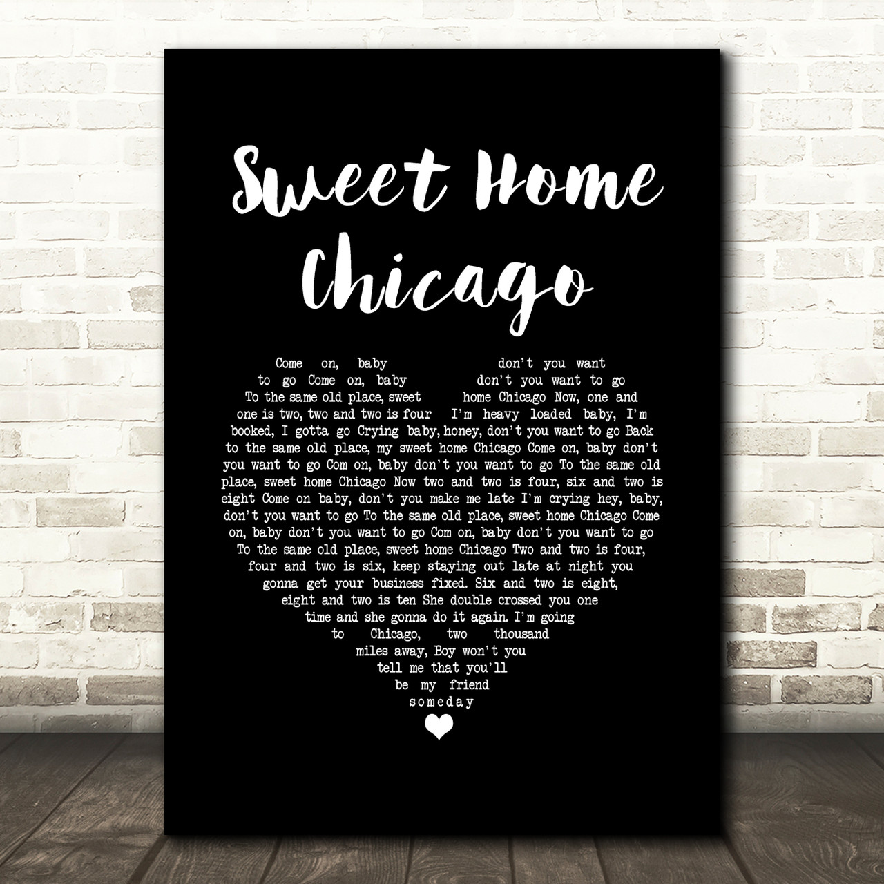 To the same old place, sweet home chicago. Eric Clapton Sweet Home Chicago Black Heart Song Lyric Music Art Print Red Heart Print