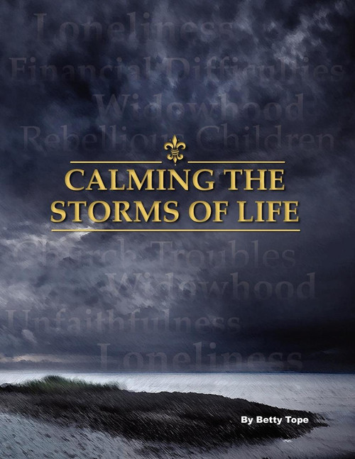 calming the storms of