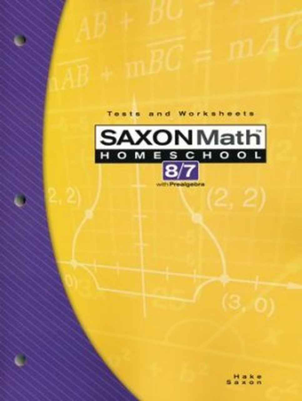 hight resolution of Saxon Math 8/7 3rd Edition Tests and Worksheets - Classroom Resource Center