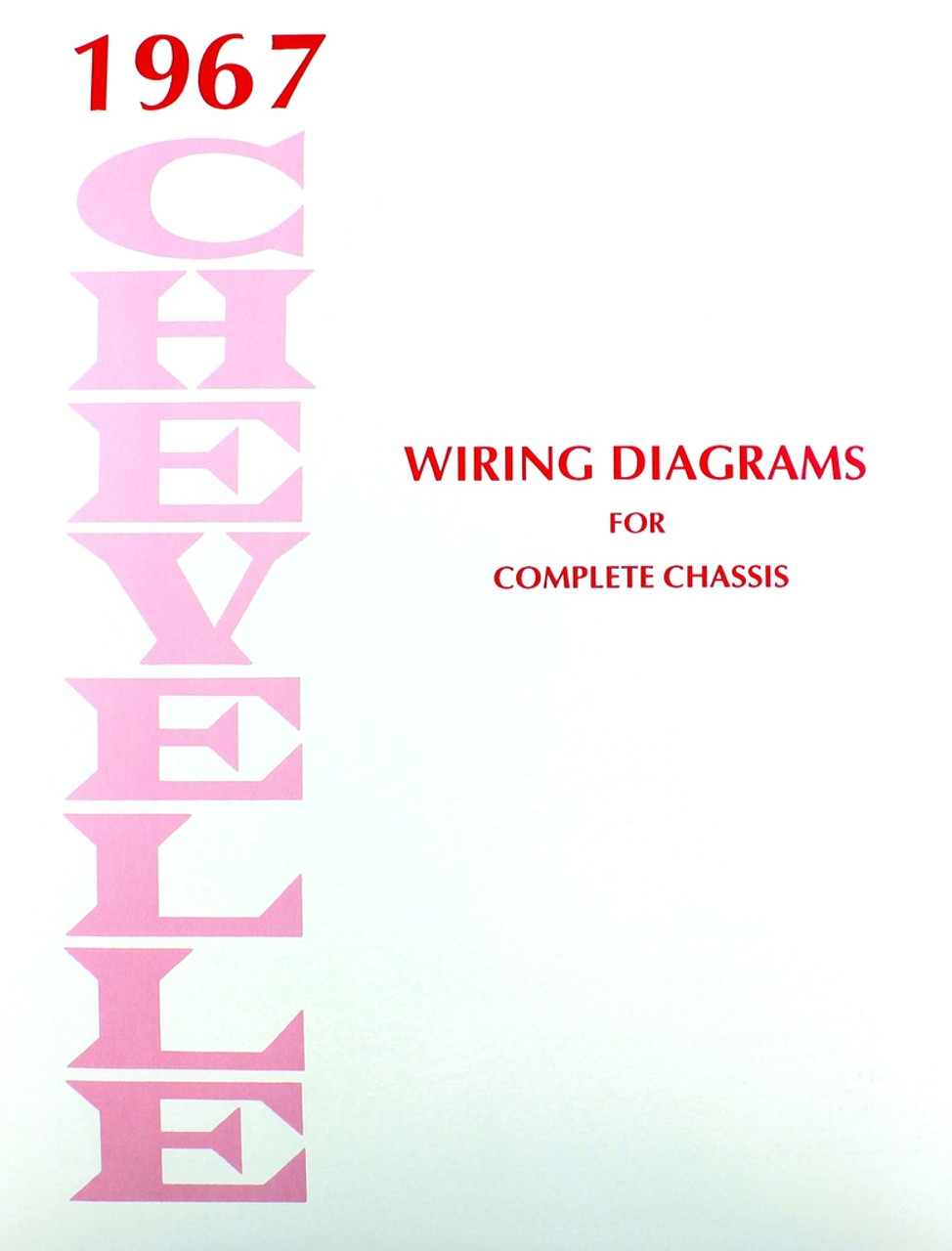 hight resolution of 67 1967 chevelle el camino electrical wiring diagram manual