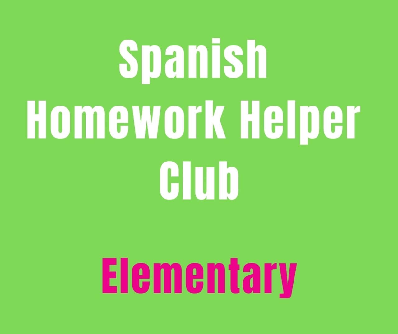 medium resolution of SPANISH HOMEWORK HELPER CLUB (K-5) ELEMENTARY *LIMITED AVAILABILITY -  Spanishtime