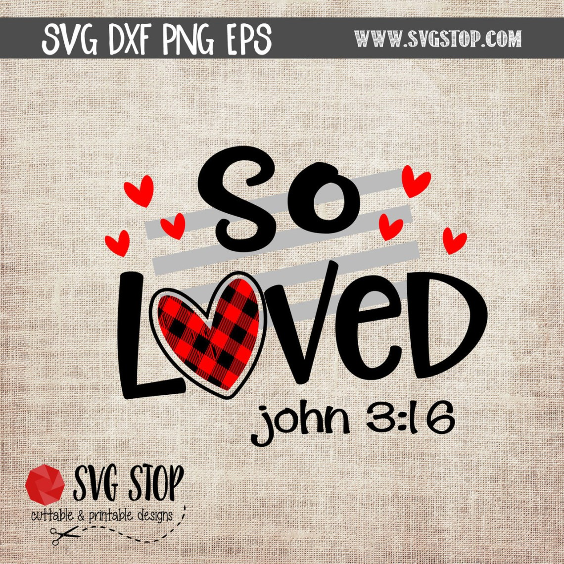 Download So Loved 3:16 Cut File Clipart | The SVG Stop