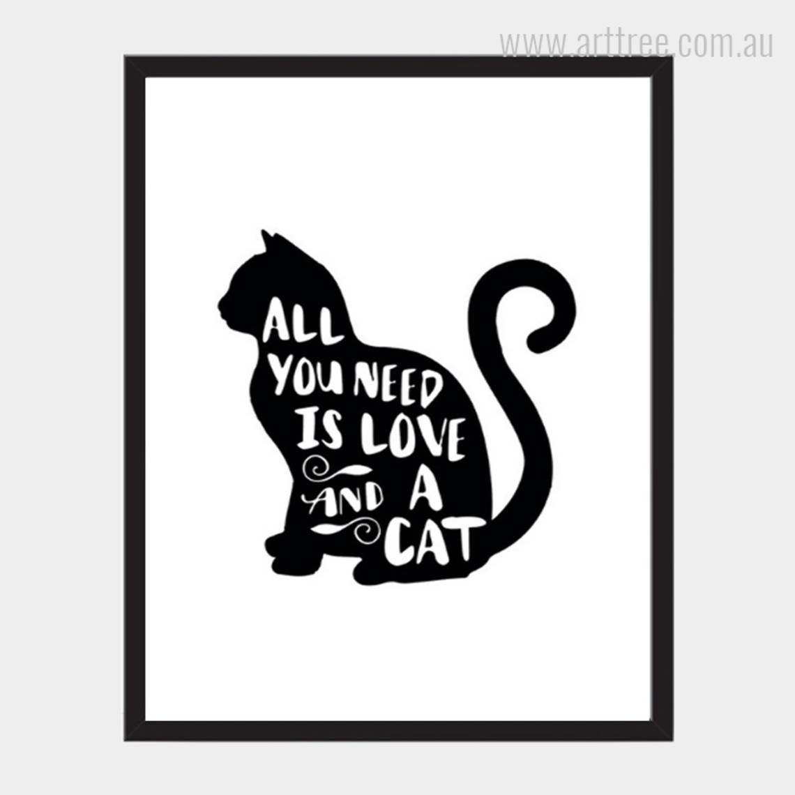 Download All You Need Cat Quote - arttree.com.au