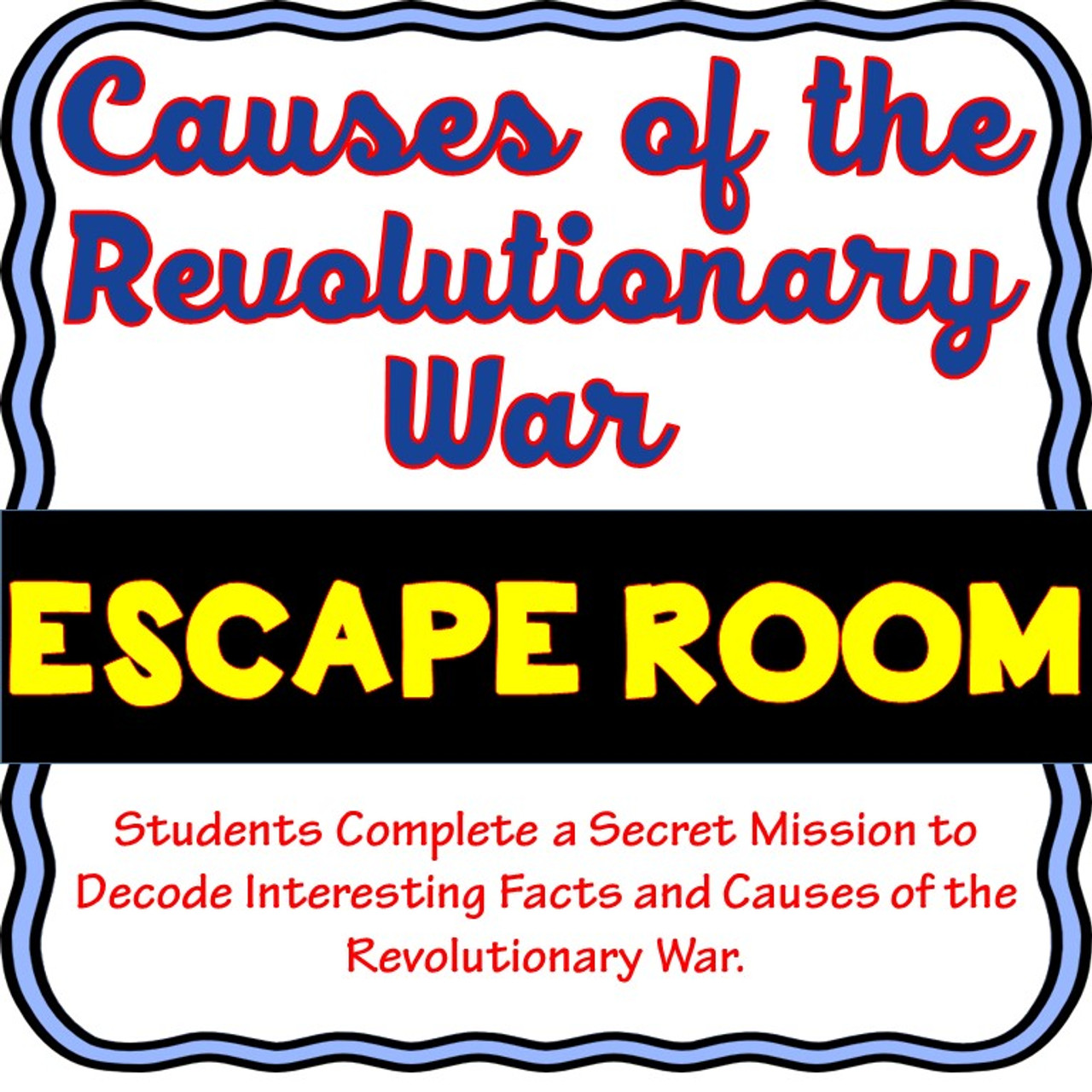 hight resolution of Revolutionary War Causes ESCAPE ROOM! - Amped Up Learning