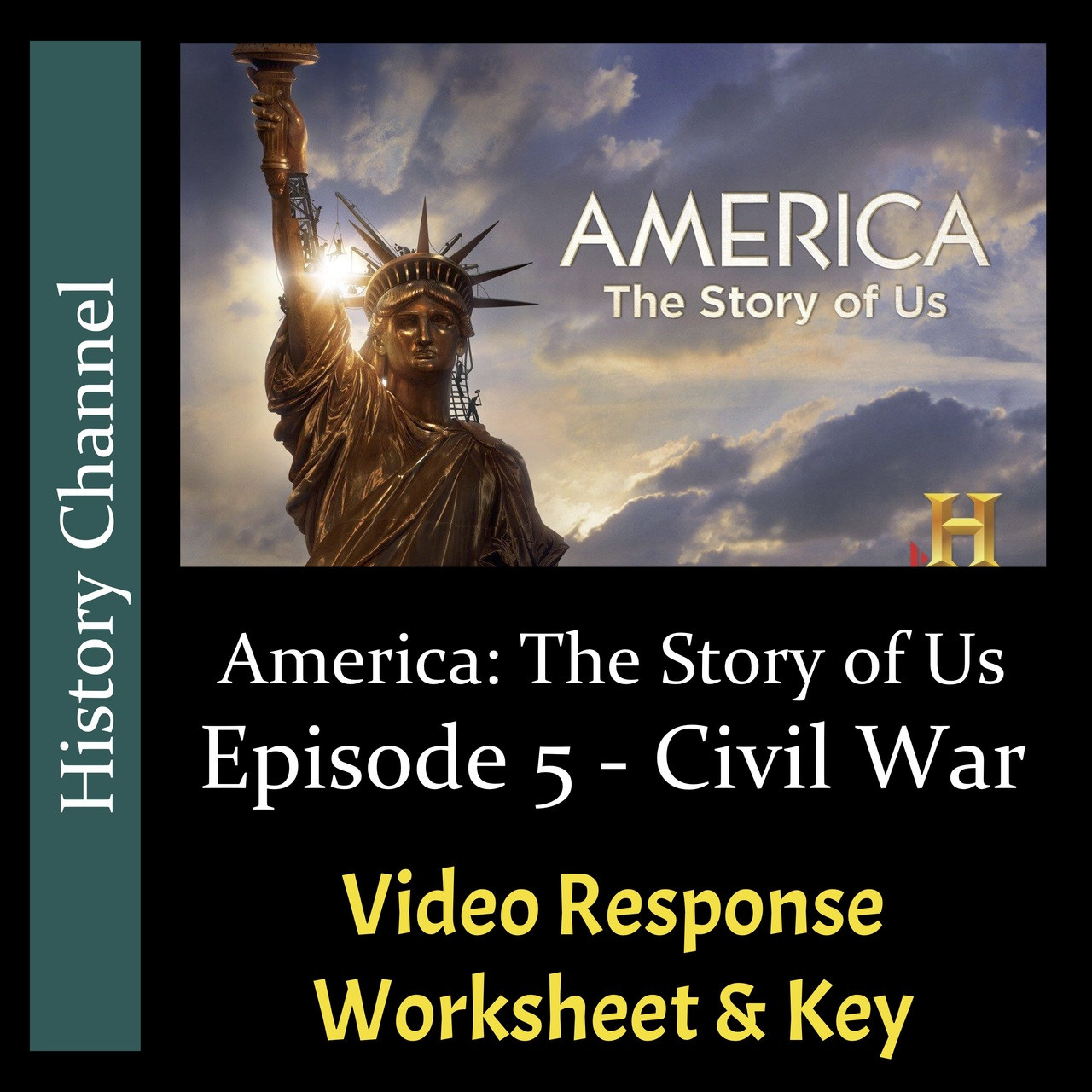 America The Story of Us - Episode 05: Civil War - Video Response Worksheet  \u0026 Key (Editable) - Amped Up Learning [ 1280 x 1280 Pixel ]
