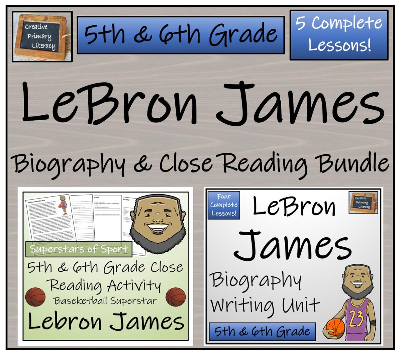 LeBron James 5th Grade \u0026 6th Grade Close Read \u0026 Biography Writing Bundle -  Amped Up Learning [ 1137 x 1280 Pixel ]