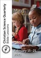 Christian Science Quarterly Bible Lessons: Mind, Feb 21, 2021 – Buy all formats for $7.95