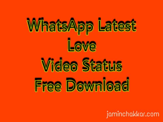 whatsapp latest video status free download