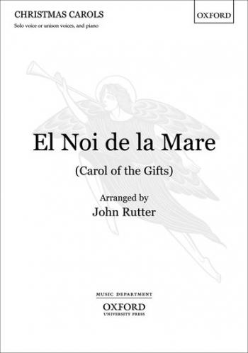 Rutter: El Noi De La Mare: Carol Of The Gifts: Vocal: Unison