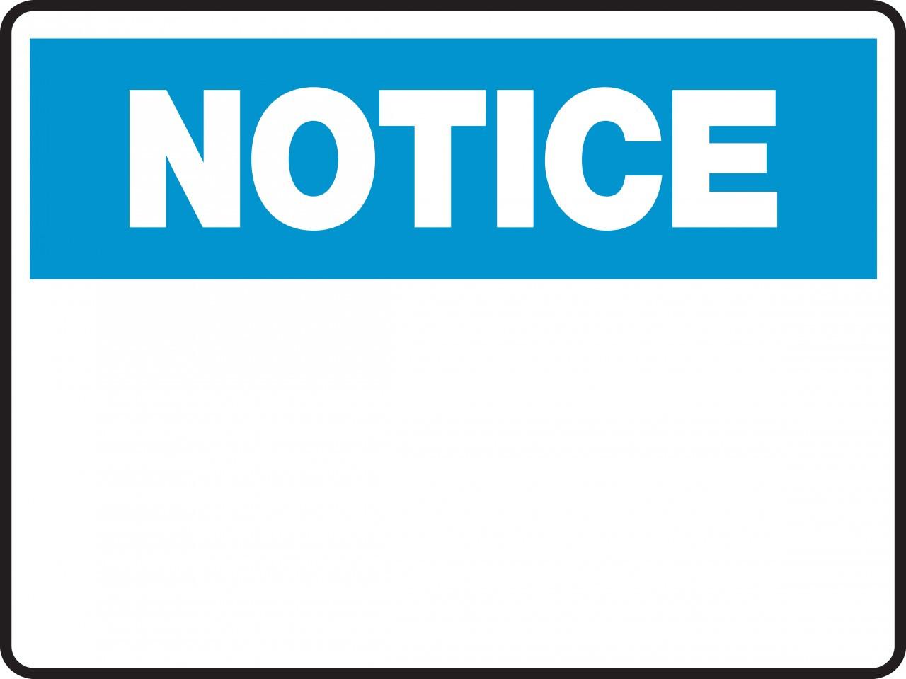 Notice Sign  {blank  Insert Custom Text}  Ready Signs