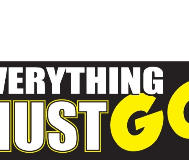 Everything Must Go Banner Sign Style 1000