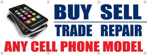 Cell Phone Smart Phone IPhone Sell Trade Repair Amp Buy Banner Signs Style 1000